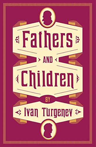 Fathers And Children (Evergreens): Turgenev, Ivan
