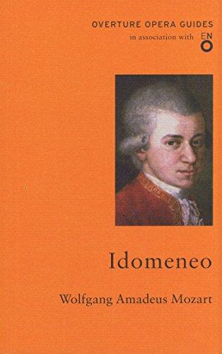 Wolfgang Amadeus Mozart - Idomeneo: KAHN Gary Series