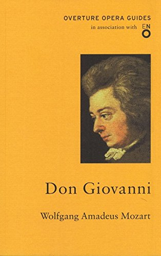 9781847495419: Wolfgang Amadeus Mozart. Don Giovanni (Overture Opera Guides in Association with the English National Opera (ENO))