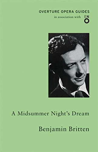 9781847495440: A Midsummer Night's Dream (English National Opera Guide 50) (Overture Opera Guides in Association with the English National Opera (ENO))
