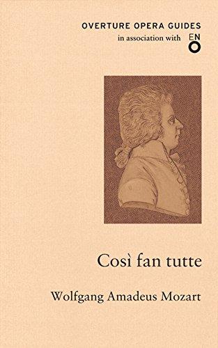 Così fan tutte (Overture Opera Guides): Wolfgang Amadeus Mozart