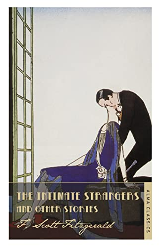 9781847495662: The Intimate Strangers and Other Stories