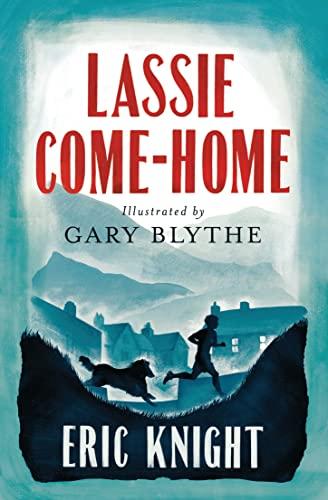 9781847495785: Lassie Come-Home: Eric Knight.