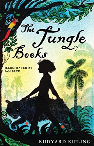 The Jungle Books: Illustrated by Ian Beck: Rudyard Kipling
