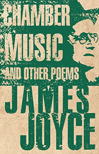 9781847495853: Chamber Music and Other Poems (Alma Classics)