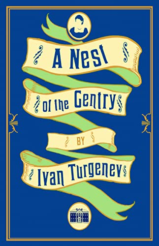 9781847495907: A Nest of the Gentry
