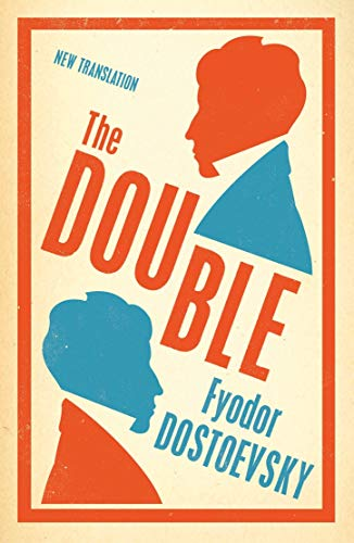 9781847496034: The Double (Alma Classics Evergreens)