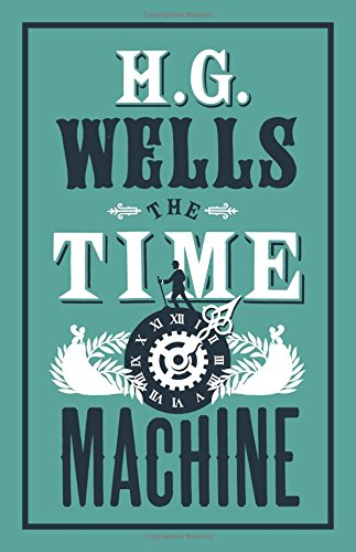 9781847496270: The Time Machine (Alma Classics Evergreens)
