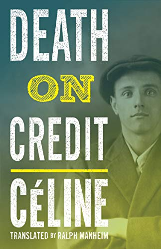 9781847496348: Death on Credit (Alma Classics)