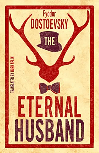 9781847496560: The Eternal Husband (Alma Classics)