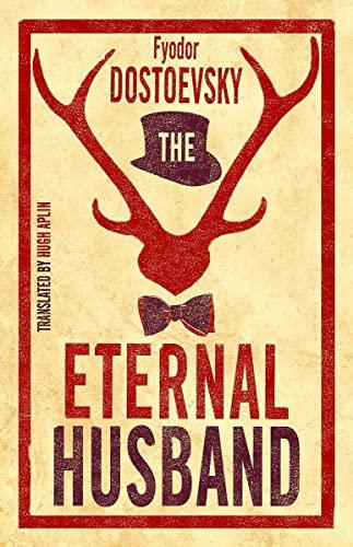9781847496560: The Eternal Husband