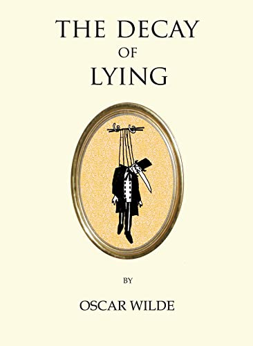 9781847496829: The Decay of Lying (Quirky Classics)