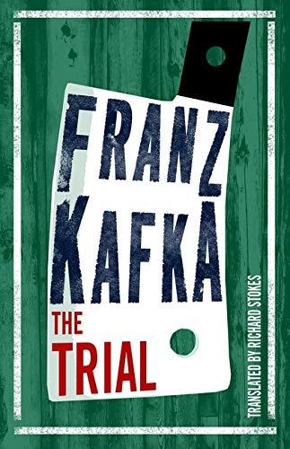 9781847497192: The Trial (Alma Classics Evergreens)