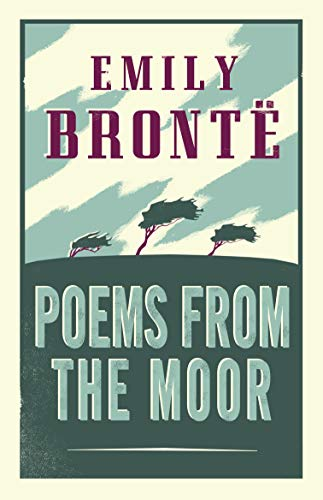 9781847497246: Poems From The Moor (Alma Classics)