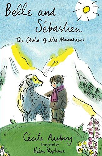 9781847497253: Belle & Sébastien: The Child of the Mountains