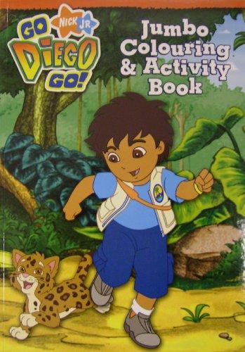 9781847500915: Nick Jr Go Diego Go: Jumbo Colouring & Activity Book