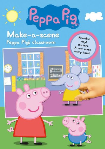9781847502711: Alligator Books Peppa Pig Make-a-scene: Peppa Pig's Classroom