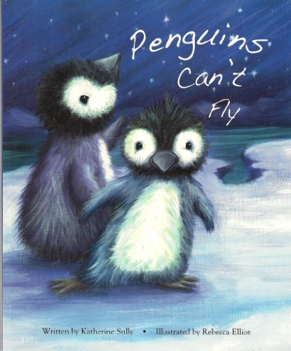 9781847507082: Penguins Cant Fly Story Book