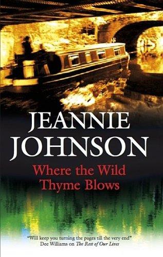 9781847510044: Where the Wild Thyme Blows