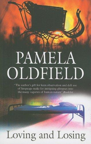 Loving and Losing: Oldfield, Pamela