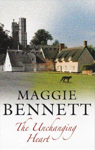 The Unchanging Heart: Maggie Bennett
