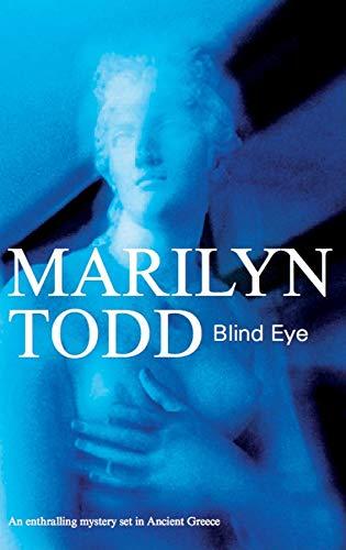 9781847510327: Blind Eye (High Priestess Iliona Greek Mysteries)