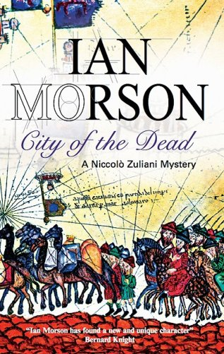 City of the Dead (Nick Zuliani Mysteries): Morson, Ian