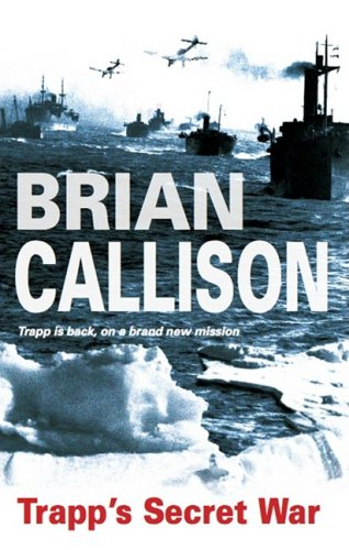 Trapp's Secret War (Edward Trapp Adventures (Paperback)): Callison, Brian