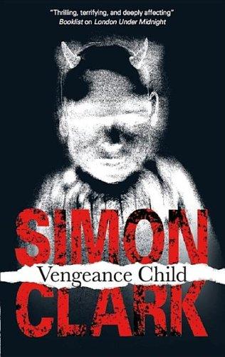 9781847511041: Vengeance Child