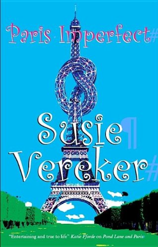 Paris Imperfect: Vereker, Susie