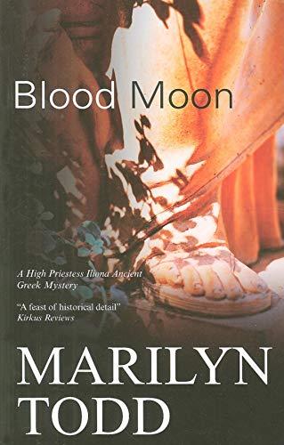 Blood Moon (High Priestess Iliona Greek Mysteries): Todd, Marilyn