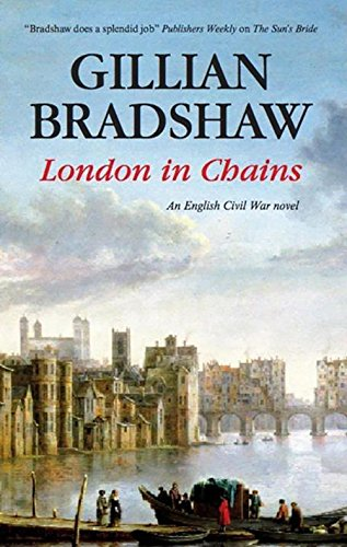 9781847511652: London in Chains (An English Civil War Novel)