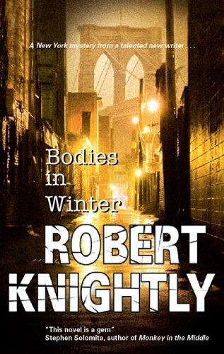 9781847511690: Bodies in Winter (A Corbin and Bentibi Mystery)