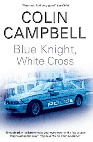 9781847511737: Blue Knight, White Cross