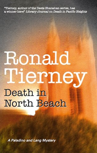 Death in North Beach (Carly Paladino & Noah Lang): Tierney, Ronald