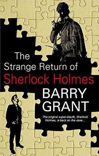 9781847512369: Strange Return of Sherlock Holmes (A Sherlock Holmes Mystery)