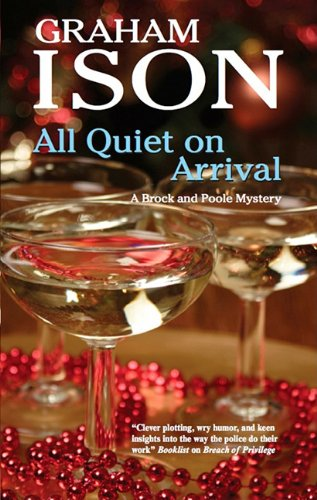 9781847512697: All Quiet on Arrival (A Brock and Poole Mystery)