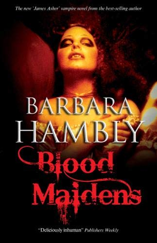 9781847512802: Blood Maidens (A James Asher Vampire Novel)