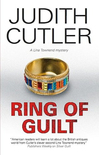 9781847512918: Ring of Guilt (A Lina Townend Mystery)