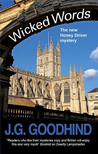 Wicked Words (Honey Driver Mysteries): J G Goodhind