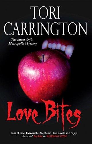 9781847513083: Love Bites (Sofie Metropolis Novels)