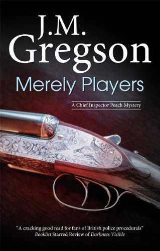 9781847513168: Merely Players (A Chief Inspector Peach Mystery)