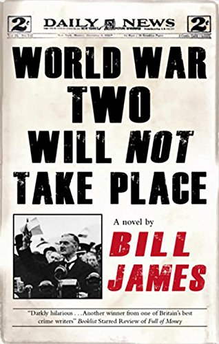 9781847513304: World War Two Will Not Take Place (Corinna Chapman Mysteries)