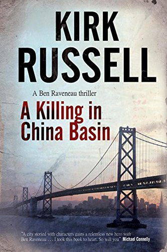 A Killing in China Basin: Russell, Kirk