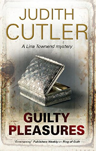 9781847513625: Guilty Pleasures (A Lina Townend Mystery)