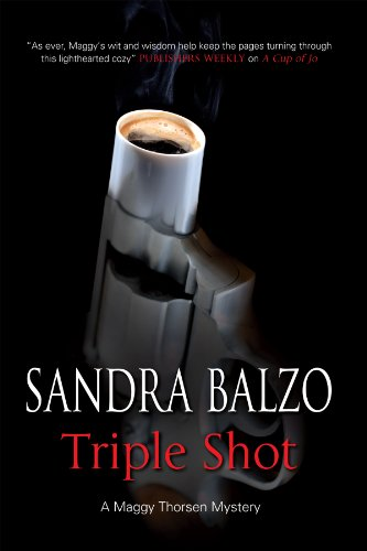9781847513816: Triple Shot (A Maggy Thorsen Mystery)