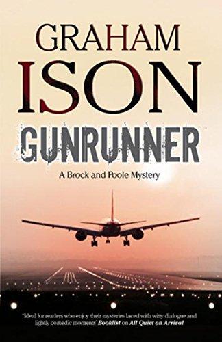 9781847513830: Gunrunner (Brock and Poole Mysteries)