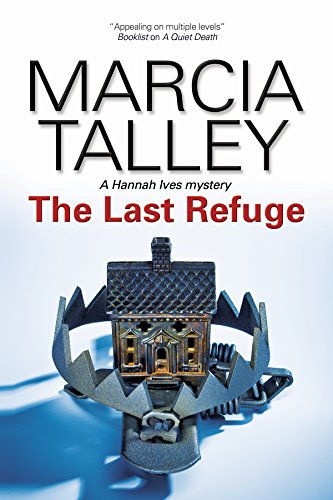 9781847514189: Last Refuge (A Hannah Ives Mystery)