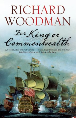 9781847514271: For King or Commonwealth (A Kit Faulkner Naval Adventure)