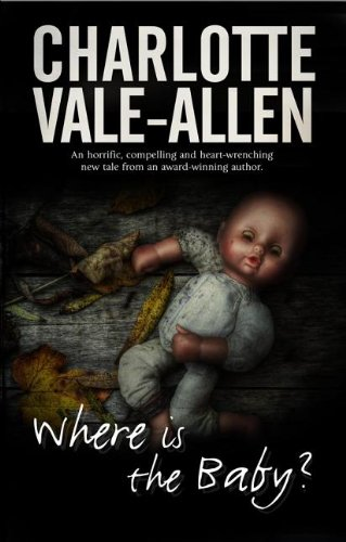 Where is the Baby?: Vale-Allen, Charlotte